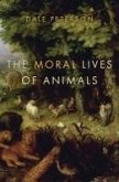 The Moral Lives of Animals (eBook, ePUB)