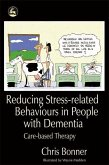 Reducing Stress-related Behaviours in People with Dementia (eBook, ePUB)