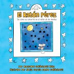 El Raton Perez: de Como Se Convirtio En El Raton de Los Dientes