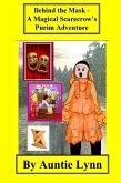 Behind the Mask - A Magical Scarecrow's Purim Adventure (eBook, ePUB)