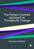 The Person-Centred Approach to Therapeutic Change (eBook, PDF)