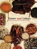 Essen und Leben. Die gastronomischen Wurzeln Mexikos (eBook, ePUB)