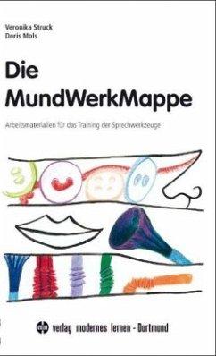 Die MundWerkMappe - Struck, Veronika; Mols, Doris