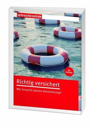 Wohngebäudeversicherung Was Beachten : richtig versichert von rita reichard elke weidenbach fachbuch ~ Whattoseeinmadrid.com Haus und Dekorationen