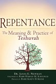 Repentance: The Meaning and Practice of Teshuvah