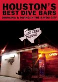Houston's Best Dive Bars (eBook, ePUB)