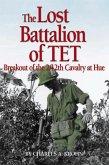 The Lost Battalion of Tet (eBook, ePUB)