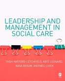 Leadership and Management in Social Care (eBook, PDF)