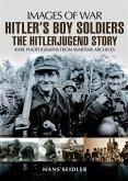 Hitler's Boy Soldiers (eBook, ePUB)