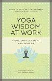Yoga Wisdom at Work (eBook, ePUB)