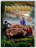 Auf der Spur der Dino-Jäger / Dino Terra Bd.8