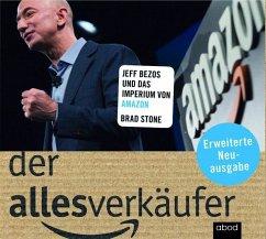 Der Allesverkäufer - Jeff Bezos und das Imperiu...