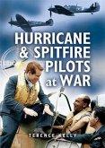 Hurricanes and Spitfire Pilots at War (eBook, ePUB)