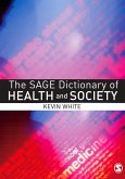 The SAGE Dictionary of Health and Society (eBook, PDF)