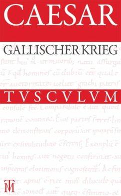 Der Gallische Krieg / Bellum Gallicum - Caesar