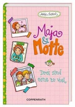 Drei sind eine zu viel / Maja & Motte Bd.2