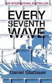 Every Seventh Wave (eBook, ePUB)