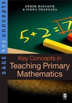 Key Concepts in Teaching Primary Mathematics (eBook, PDF) - Haylock, Derek