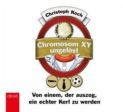 Chromosom XY ungelöst - Koch, Christoph