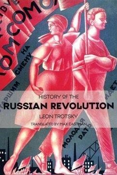 History of the Russian Revolution (eBook, ePUB) - Trotsky, Leon