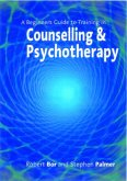 A Beginner's Guide to Training in Counselling & Psychotherapy (eBook, PDF)