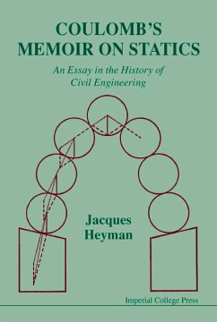 Coulomb's Memoir On Statics: An Essay In The History Of