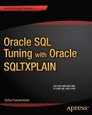 Oracle SQL Tuning with Oracle SQLTXPLAIN (eBook, PDF)