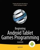 Beginning Android Tablet Games Programming (eBook, PDF)