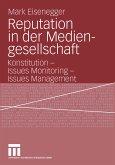 Reputation in der Mediengesellschaft (eBook, PDF)
