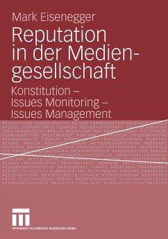 Reputation in der Mediengesellschaft (eBook, PDF) - Eisenegger, Mark