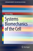 Systems Biomechanics of the Cell (eBook, PDF)