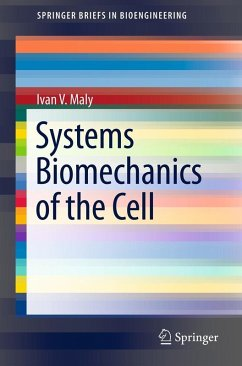 Systems Biomechanics of the Cell (eBook, PDF) - Maly, Ivan V.