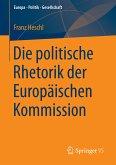Die politische Rhetorik der Europäischen Kommission (eBook, PDF)