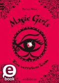 Eine verratene Liebe / Magic Girls Bd.11 (eBook, ePUB)