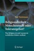 Religionsfreiheit - Menschenrecht oder Toleranzgebot? (eBook, PDF)