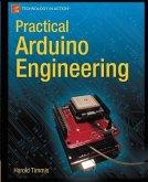 Practical Arduino Engineering (eBook, PDF)