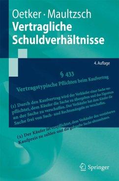 Vertragliche Schuldverhältnisse (eBook, PDF) - Oetker, Hartmut; Maultzsch, Felix