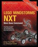 LEGO MINDSTORMS NXT: Mars Base Command (eBook, PDF)