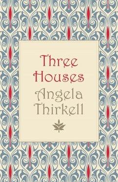 Three Houses (eBook, ePUB)