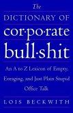 The Dictionary of Corporate Bullshit (eBook, ePUB)
