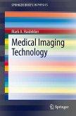 Medical Imaging Technology (eBook, PDF)