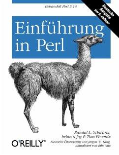 Einführung in Perl (eBook, ePUB) - Foy, Brian D; Schwartz, Randal L.; Phoenix, Tom