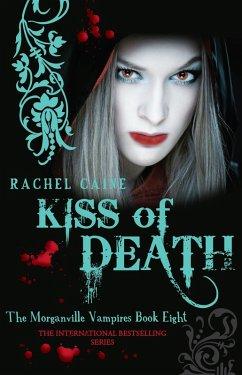 Kiss of Death (eBook, ePUB) - Caine, Rachel