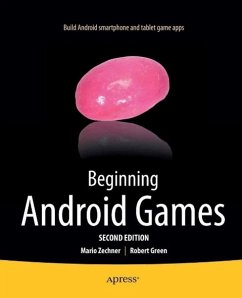 Beginning Android Games (eBook, PDF) - Green, Robert; Zechner, Mario