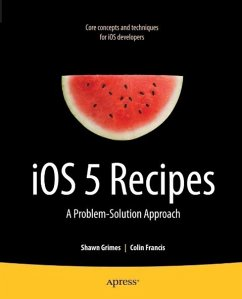 iOS 5 Recipes (eBook, PDF) - Grimes, Shawn; Francis, Colin
