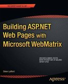 Building ASP.NET Web Pages with Microsoft WebMatrix (eBook, PDF)