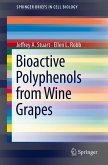 Bioactive Polyphenols from Wine Grapes (eBook, PDF)