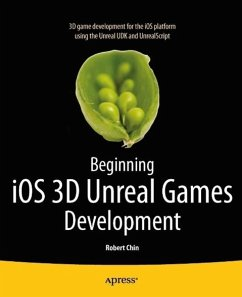 Beginning iOS 3D Unreal Games Development (eBook, PDF) - Chin, Robert