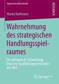Wahrnehmung des strategischen Handlungsspielraumes (eBook, PDF)