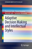 Adaptive Decision Making and Intellectual Styles (eBook, PDF)